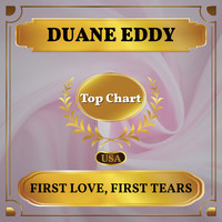 Duane Eddy - First Love, First Tears (Billboard Hot 100 - No 59)