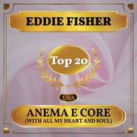 Eddie Fisher - Anema E Core (With All My Heart and Soul) (Billboard Hot 100 - No 14)