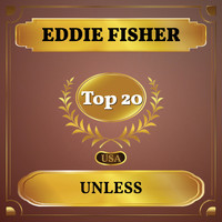 Eddie Fisher - Unless (Billboard Hot 100 - No 17)
