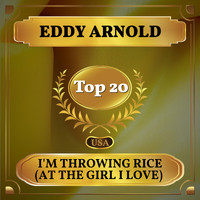 Eddy Arnold - I'm Throwing Rice (At the Girl I Love) (Billboard Hot 100 - No 19)