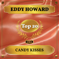Eddy Howard - Candy Kisses (Billboard Hot 100 - No 20)