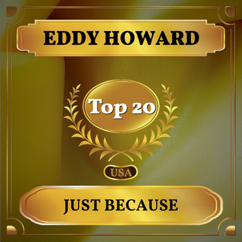 Eddy Howard - Just Because (Billboard Hot 100 - No 20)