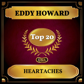 Eddy Howard - Heartaches (Billboard Hot 100 - No 11)