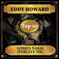Eddy Howard - Gomen Nasai (Forgive Me) (Billboard Hot 100 - No 17)