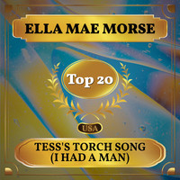 Ella Mae Morse - Tess's Torch Song (I Had a Man) (Billboard Hot 100 - No 13)
