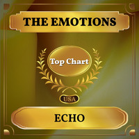 The Emotions - Echo (Billboard Hot 100 - No 76)
