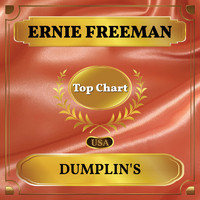 Ernie Freeman - Dumplin's (Billboard Hot 100 - No 75)