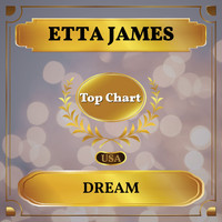 Etta James - Dream (Billboard Hot 100 - No 55)