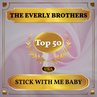 The Everly Brothers - Stick with Me Baby (Billboard Hot 100 - No 41)