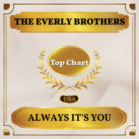 The Everly Brothers - Always It's You (Billboard Hot 100 - No 56)