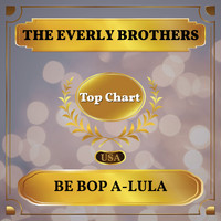 The Everly Brothers - Be Bop A-Lula (Billboard Hot 100 - No 74)