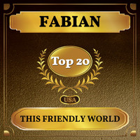 Fabian - This Friendly World (Billboard Hot 100 - No 12)