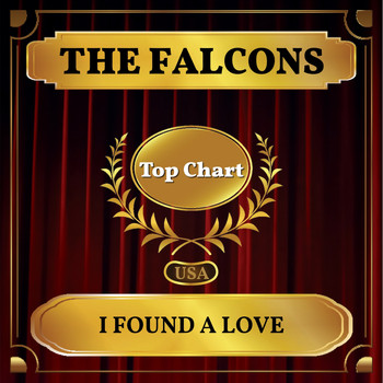 The Falcons - I Found a Love (Billboard Hot 100 - No 75)