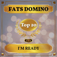 Fats Domino - I'm Ready (Billboard Hot 100 - No 16)