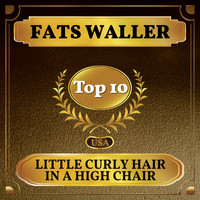 Fats Waller - Little Curly Hair in a High Chair (Billboard Hot 100 - No 6)
