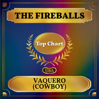 The Fireballs - Vaquero (Cowboy) (Billboard Hot 100 - No 99)