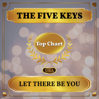 The Five Keys - Let There Be You (Billboard Hot 100 - No 69)
