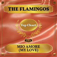 The Flamingos - Mio Amore (My Love) (Billboard Hot 100 - No 74)