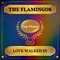 The Flamingos - Love Walked In (Billboard Hot 100 - No 88)