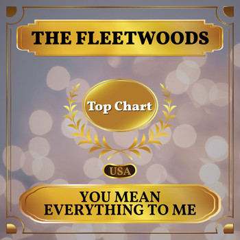 The Fleetwoods - You Mean Everything to Me (Billboard Hot 100 - No 84)