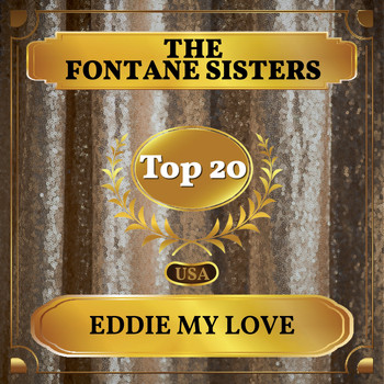 The Fontane Sisters - Eddie My Love (Billboard Hot 100 - No 11)