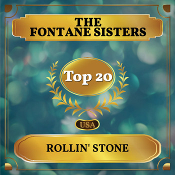 The Fontane Sisters - Rollin' Stone (Billboard Hot 100 - No 13)
