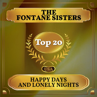The Fontane Sisters - Happy Days and Lonely Nights (Billboard Hot 100 - No 18)