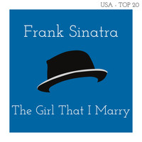 Frank Sinatra - The Girl That I Marry (Billboard Hot 100 - No 11)