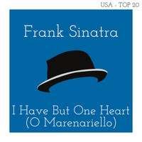 Frank Sinatra - I Have But One Heart (O Marenariello) (Billboard Hot 100 - No 13)