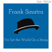 Frank Sinatra - I've Got the World on a String (Billboard Hot 100 - No 14)