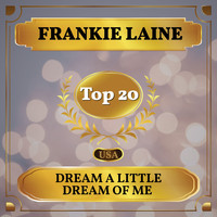 Frankie Laine - Dream a Little Dream of Me (Billboard Hot 100 - No 18)
