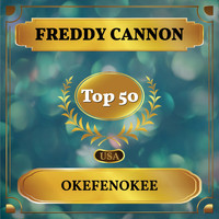 Freddy Cannon - Okefenokee (Billboard Hot 100 - No 43)