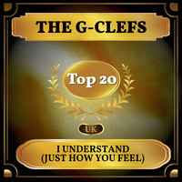 The G-Clefs - I Understand (Just How You Feel) (UK Chart Top 40 - No. 17)