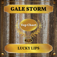 Gale Storm - Lucky Lips (Billboard Hot 100 - No 77)