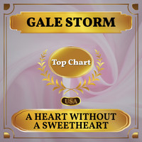 Gale Storm - A Heart Without a Sweetheart (Billboard Hot 100 - No 79)