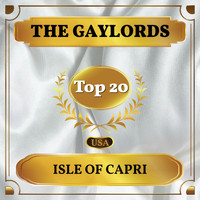 The Gaylords - Isle of Capri (Billboard Hot 100 - No 14)