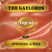 The Gaylords - Spinning a Web (Billboard Hot 100 - No 16)