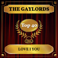 The Gaylords - Love I You (Billboard Hot 100 - No 23)