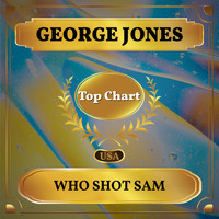 George Jones - Who Shot Sam (Billboard Hot 100 - No 93)