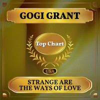Gogi Grant - Strange Are the Ways of Love (Billboard Hot 100 - No 80)