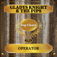 Gladys Knight & The Pips - Operator (Billboard Hot 100 - No 97)