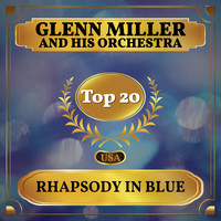 Glenn Miller And His Orchestra - Rhapsody in Blue (Billboard Hot 100 - No 15)