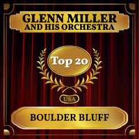 Glenn Miller And His Orchestra - Boulder Bluff (Billboard Hot 100 - No 19)
