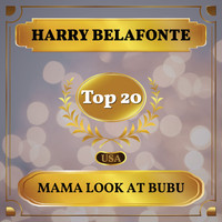 Harry Belafonte - Mama Look At Bubu (Billboard Hot 100 - No 11)