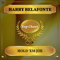 Harry Belafonte - Hold 'Em Joe (Billboard Hot 100 - No 84)