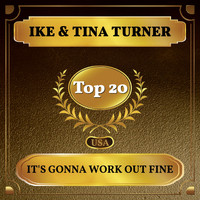 Ike & Tina Turner - It's Gonna Work Out Fine (Billboard Hot 100 - No 14)