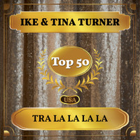 Ike & Tina Turner - Tra La La La La (Billboard Hot 100 - No 50)