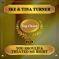 Ike & Tina Turner - You Should'a Treated Me Right (Billboard Hot 100 - No 89)
