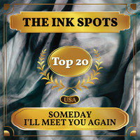 THE INK SPOTS - Someday I'll Meet You Again (Billboard Hot 100 - No 11)