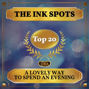 THE INK SPOTS - A Lovely Way to Spend an Evening (Billboard Hot 100 - No 17)